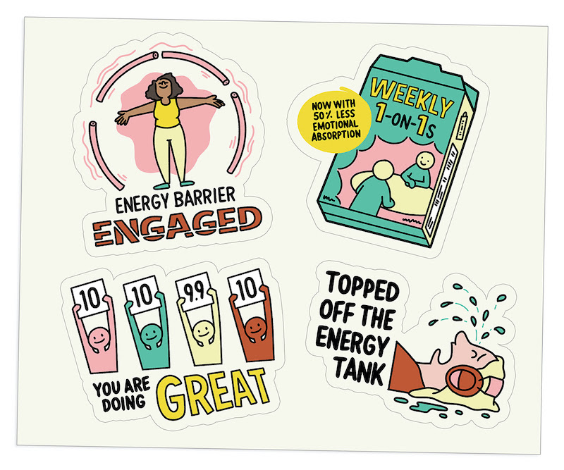 """Four illustrated digital stickers [1] Woman in a pink forcefield captioned """"Energy barrier engaged"""" [2] Box of cereal called Weekly 1-on-1 with a caption """"Now with 50% less emotional absorption"""" [3] line of judges holding up 10s captioned """"you are doing great"""" [4] Person lying on their back with headphones on and crying captioned """"topping off the energy tank"""""""