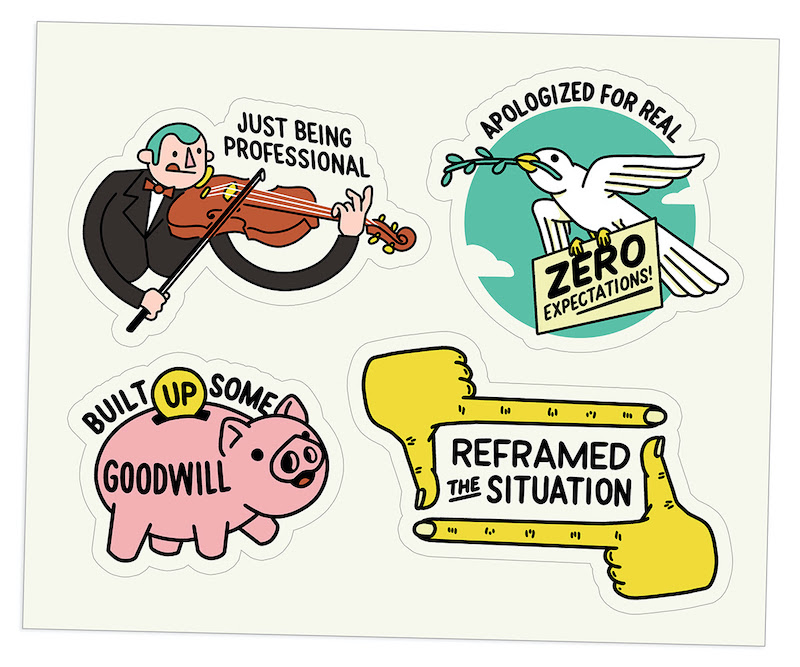 "Four digital sticker illustrations [1] Cartoon man with green hair playing violin captioned ""Just Being Professional"" [2] Bird with olive branch labels ""Apologized for real"" carrying sign reading ""Zero expectations!"" [3] Piggy bank captioned ""Built up some goodwill"" [4] Cartoon hands with really long fingers making a view finder labeled ""reframed the situation"""